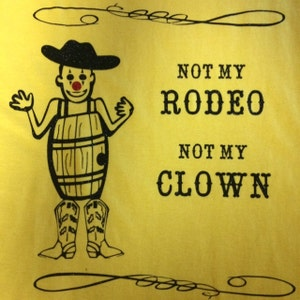 Not My Rodeo Not My Clown Svg Pdf Png Eps Dxf Cut Files