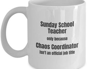 Sunday School Teacher Coffee Mug Chaos Coordinator Funny Teacher Mugs Gift