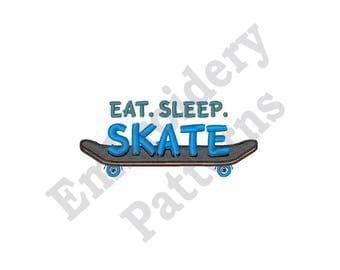 Eat Sleep Skate - Machine Embroidery Design