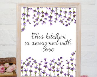 This Kitchen Is Seasoned With Love printable Kitchen decor kitchen printable art kitchen poster lavender art print kitchen quotes printable
