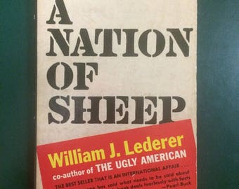 A Nation Of Sheep Book - Written by William J. Lederer
