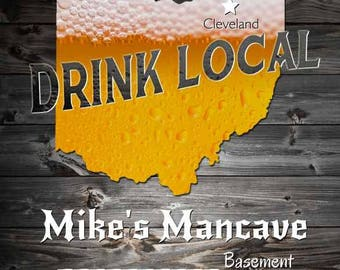 Drink Locally Ohio - Personalized Print - Man Cave Gift