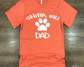 Shiba Inu, Shiba Inu Gifts, Shiba Inu Shirt, Dog Dad, Dad Gift, Dog Dad Shirt, Dog Lover Shirt, Dog Lover Gift, Dog Breed T Shirt