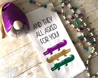 Mardi Gras Kitchen Towel, They All Asked For You Towel, Mardi Gras Decor, New Orleans Decor, Carnival Decor, Southern Decor