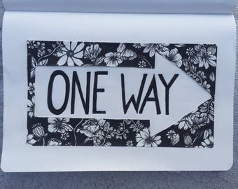 Ink drawing, one way sign, floral