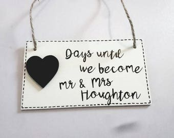 Handmade wedding countdown plaque, engagement gift days until we get married mr and mrs birthday gift