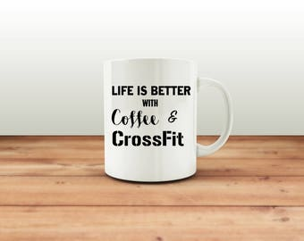 Crossfit mug, Life is Better with Coffee & CrossFit novelty gift mug, love coffee, crossfit, exercise, fitness, gift for her, gift for him