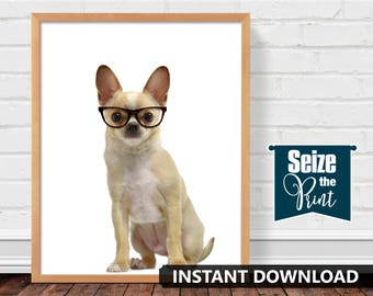 CHIHUAHUA ART - Chihuahua In Glasses Printable Art, Chihuahua Print, Dog Art, Nursery Art, Office Decor, Dog Gift, Instant Download