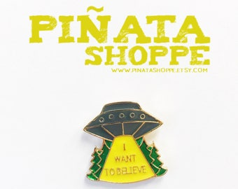 "X-Files-Inspired: ""I Want To Believe"" Enamel Pin | Flair | Piñata Shoppe"