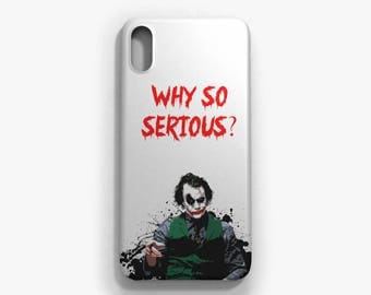 Joker Why so serious case iPhone X, iPhone 8/8Plus, iPhone 7/7Plus, iPhone 6/6S/6Plus, iPhone SE, iPhone 5/5s, Samsung  S8/ S8Plus