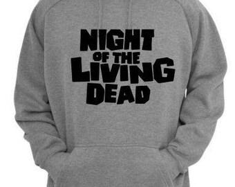 Night of the Living Dead Zombie Unisex Hoodie Pullover Hooded Sweatshirt Many Sizes Colors Custom Horror Halloween Merch Massacre