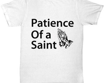 Patience Of A Saint Coffee Tee Shirt- Cool Tee Shirt Graphic Design