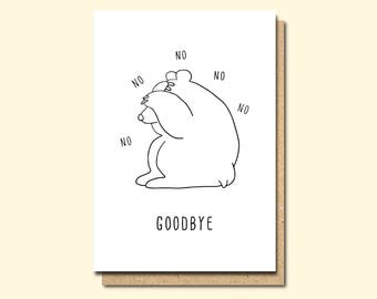 Funny Leaving card, Retirement card, moving away card, Good Bye Card, Miss you Card, animal card, funny Farewell card, new job card, bea
