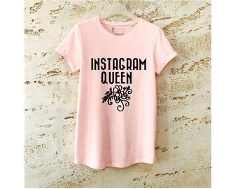 Instagram Queen Shirt, Instagram T-Shirt, Queen Shirt, Instagram Tee, Queen T-Shirt, Instagram Shirt, Instagram Top, Rose T-Shirt