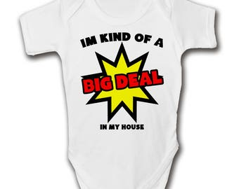 I'm Kind Of A BIG DEAL Baby Grow - Trendy - Cool