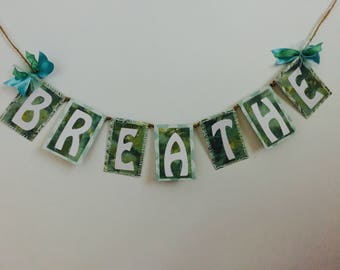 BREATHE Word Garland
