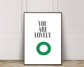 typography print / digital download / art print / wall art / digital print / home decor / minimalist art / you are lovely print