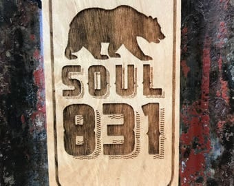 Wooden 831 Soul Magnet Central Coast California