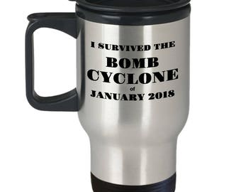 """Gift for Bomb Cyclone Survivor! """"I Survived The Bomb Cyclone of Jan 2018"""" Stainless Steel Travel Mug- Make that survivor feel special!"""