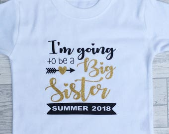 I'm Going To Be A Big Sister T-shirt-Pregnancy Announcement-New Baby-Big Sister T-shirt-Personalised Big Sister-Sister T-shirt-Siblings-Baby