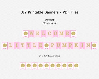 Welcome Little Pumpkin Banner - Pink & Gold Glitter - Girl - Fall - Pumpkin - PRINTABLE - INSTANT DOWNLOAD