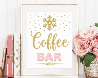 Coffee bar sign printable, pink and gold winter onederland first birthday party, snowflakes winter baby shower instant download