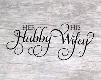 Her Hubby His Wifey SVG Design