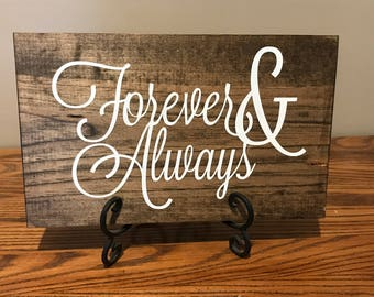 ON SALE- Buy NOW: Forever & Always, Forever Sign, Couples Gift, Engagement Gift, Wedding Gift, Wedding Sign, Love Sign, Always Forever