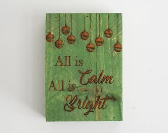 Engraved Pallet Wood Sign- All is Calm All is Bright | Gift | Ornament | Merry Christmas | Shadow Box | Laser | Recycled | Rustic
