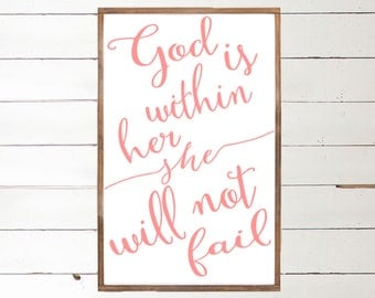 God is within her She will Not Fail Wood Sign | Psalms 46:5 | Christian decor | Religious Sign | Bible Verse Wall Art | Proverbs 31 Woman |