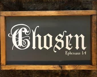 Chosen Sign (8x14)