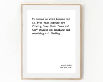 Printable Quote, THE BOOK THIEF, It Amazes Me What Humans Can Do, Literature