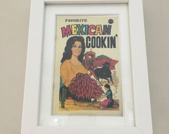 Classic Cookery Book cover print- framed - Favorite Mexican Cookin'