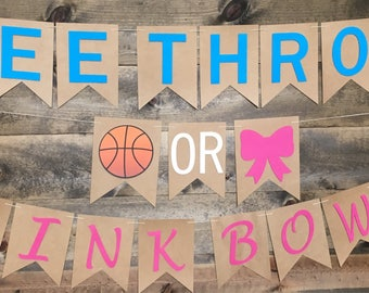 Free Throws or Pink Bows, Buckets or Bows, Gender Reveal, Baseballs or Bows, Touchdowns or Tutus, Pink or Blue We Love You, He or She