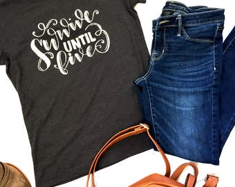 Survive Until Five T-Shirt