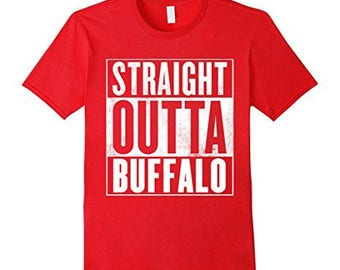 Buffalo T-Shirt - Straight Outta Buffalo Shirt