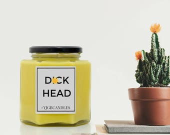 D*ckhead Candle, D*ckhead Gift, Gift For Him, Funny Gift, Swearing Gift, Sarcastic Gift, Rude Gift, Offensive Gift, Candles, Custom Candle