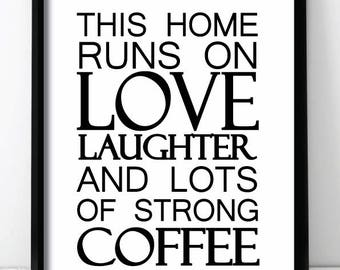 This Home - Laughter, Love And Coffee Homeware Wall Print