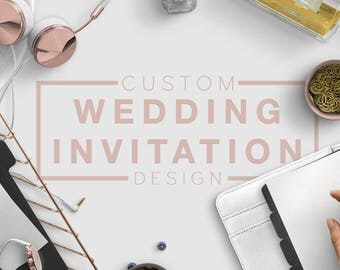 Custom Wedding Invitation - Work with our designer to create your perfect wedding invitation suite