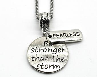 Stainless Steel Charms Inspiration Necklace, Be Stronger Than the Storm, Handmade in USA DN03