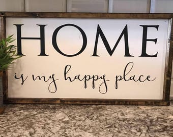 Home Is My Happy Place Wood Sign