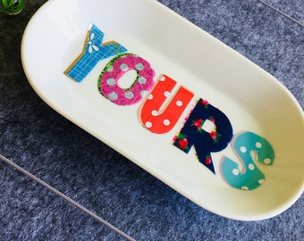 Yours decorative trinket tray, hand decoupage wording, quirky design, pretty dish, moving in gift humour, wedding gift modern retro