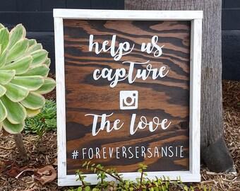 Help us capture the love wedding sign| Capture the love wedding sign| Instagram hasthtag wedding sign| Wedding hashtag sign|Capture the love