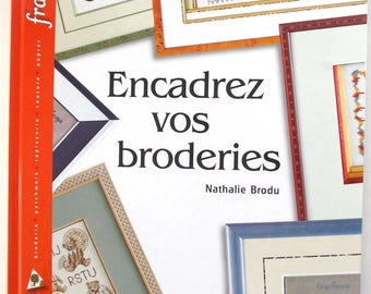 Book ENCADREZ your embroidery by Nathalie Brodu