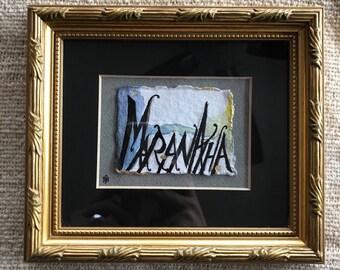 MaranAtha original art work  , calligraphy, framed art, catholic art, teluguous art, matted art,