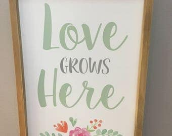 Love Grows Sign
