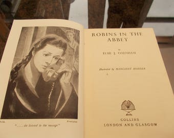 hb 1sr ed 1947 Robins in the Abbey elsie j Oxenham