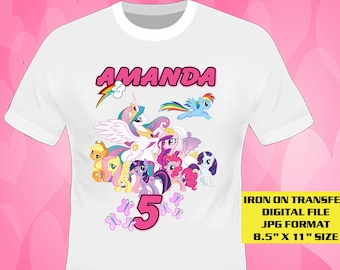 My Little Pony Iron On Transfer Design , My Little Pony Birthday Shirt DIY , My Little Pony Shirt Diy , Digital File Only , Personalize Name