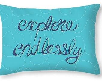 Explore Endlessly Pillow