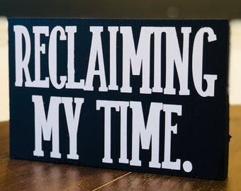 Reclaiming My Time Sign, Maxine Waters Tribute Sign, Feminist Sign
